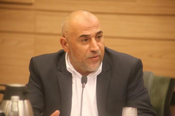 أبو عرار يقدم اقتراحا للكنيست لتشكيل لجنة تحقيق برلمانية في احداث ام الحيران
