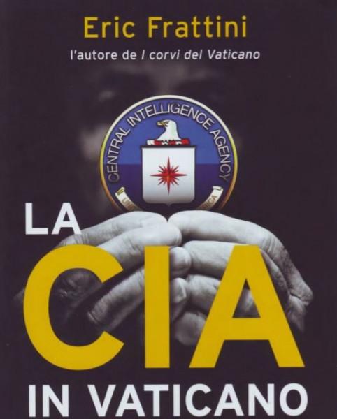 وكالة الاستخبارات الأمريكية وحاضرة الفاتيكان بقلم:عزالدين عناية
