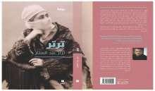 """""""تِرتِر"""" رواية تاريخية بشكل سردي جديد للعراقي نزار عبد الستّار"""